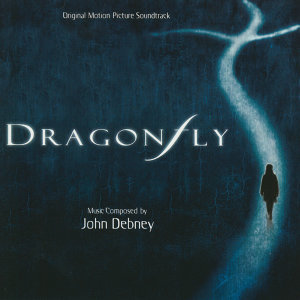 Dragonfly - Original Motion Picture Soundtrack