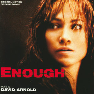 Enough - Original Motion Picture Score