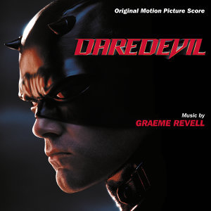 Daredevil - Original Motion Picture Score