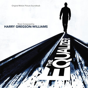 The Equalizer - Original Motion Picture Soundtrack