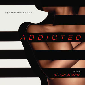 Addicted - Original Motion Picture Soundtrack