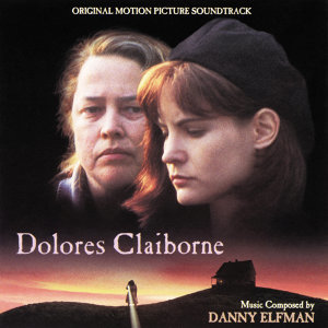 Dolores Claiborne - Original Motion Picture Soundtrack