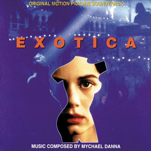 Exotica - Original Motion Picture Soundtrack