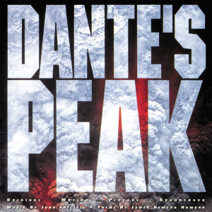 Dante's Peak - Original Motion Picture Soundtrack