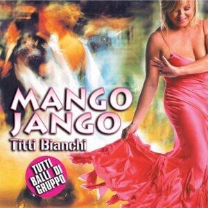 Mango Jango - Tutti balli di gruppo