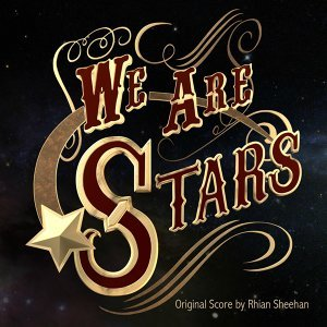 We Are Stars (Original Score)