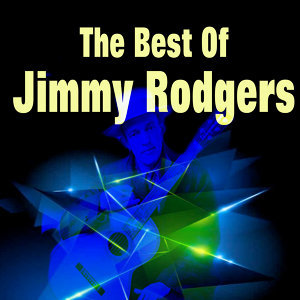 The Best of Jimmy Rodgers