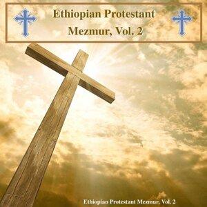 Ethiopian Protestant Mezmur, Vol. 2