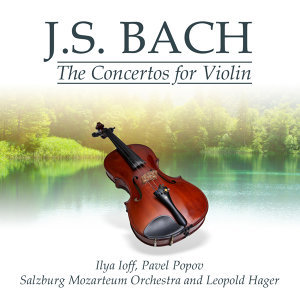 J.S. Bach: The Concertos for Violin