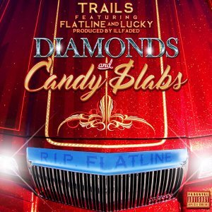 Diamonds and Candy $labs (feat. Flatline, Lucky)