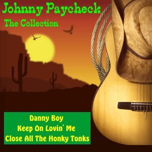Johnny Paycheck: The Collection