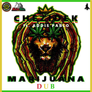 Marijuana Dub (feat. Addis Pablo)