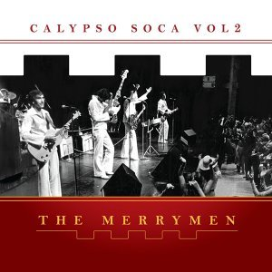 The Merrymen, Vol. 8 - Calypso Soca Two