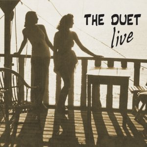 The Duet - Live