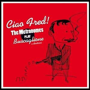 Ciao Fred! - The Metronomes Play Buscaglione e dintorni
