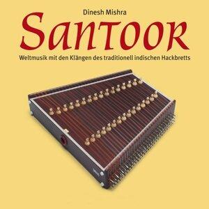 Santoor - Weltmusik mit den Klängen des traditionell indischen Hackbretts