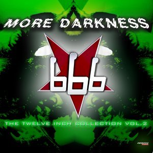 More Darkness - The Twelve Inch Collection Vol.2