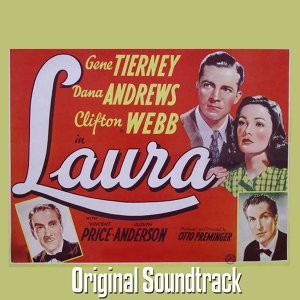 Laura Soundtrack Suite - From 'Laura' Original Soundtrack