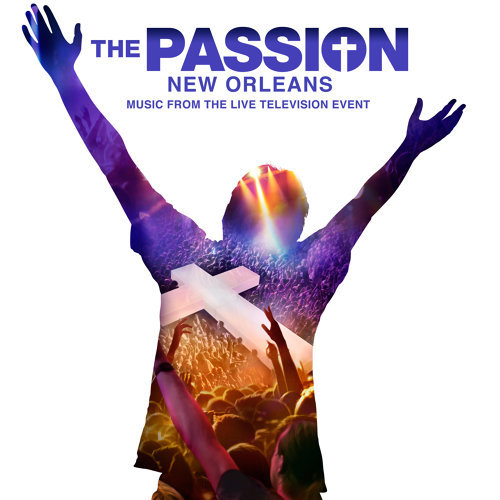 """Broken - From """"The Passion: New Orleans"""" Television Soundtrack"""