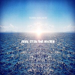 Feel It In The Water