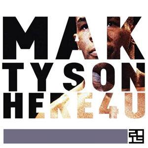 Tyson / Here 4 U