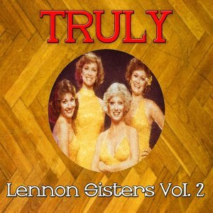 Truly Lennon Sisters, Vol. 2
