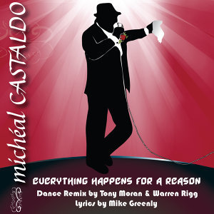 Everything Happens for a Reason / Una Ragione - The Dance Remixes