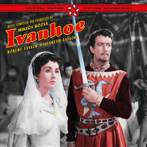 Ivanhoe (Original Motion Picture Soundtrack) [Bonus Track Version]