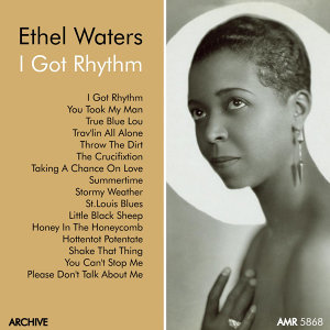 "Ethel Waters, Vol. 3 ""I Got Rhythm"""