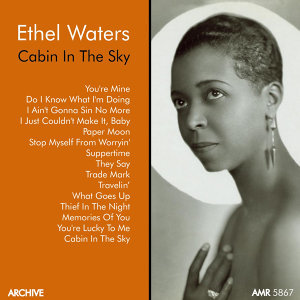 "Ethel Waters, Vol. 2 ""Cabin in the Sky"""