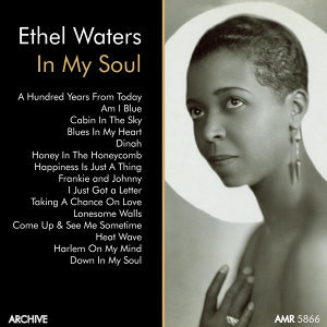 "Ethel Waters, Vol. 1 ""In My Soul"""