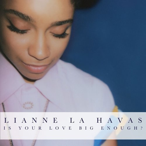 Is Your Love Big Enough? - Deluxe Edition