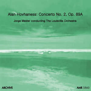 Hovhaness: Concerto No. 2 for Violin and String Orchestra, Op. 89a