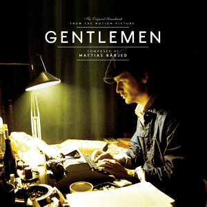 Gentlemen (Original Motion Picture Soundtrack)