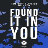 Found It in You (feat. A-SHO)