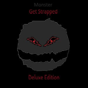 Get Strappet (Deluxe Edition)