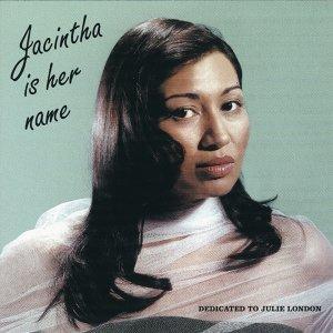 Jacintha Is Her Name - Dedicated to Julie London