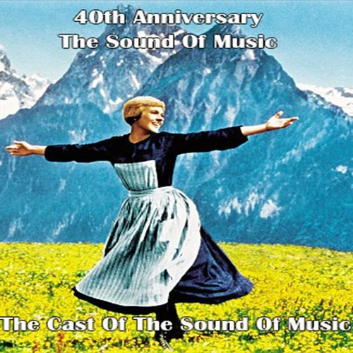 The Sound of Music 40th Anniversary the Cast of the Sound of Music アルバムカバー