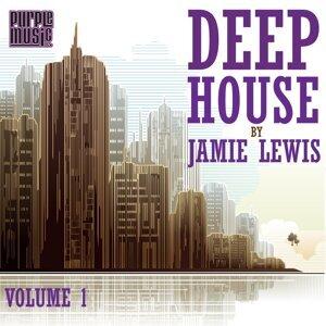 Deep House by Jamie Lewis, Vol. 1