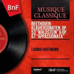 "Beethoven: Klaviersonaten, Op. 53 ""Waldstein"" & Op. 57 ""Appassionata"" - Mono Version"