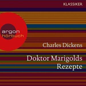 Doktor Marigolds Rezepte - Ungekürzte Lesung