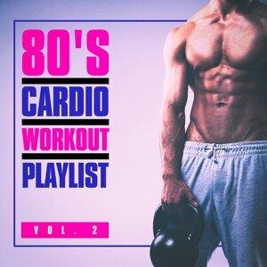 80's Cardio Workout Playlist, Vol. 2