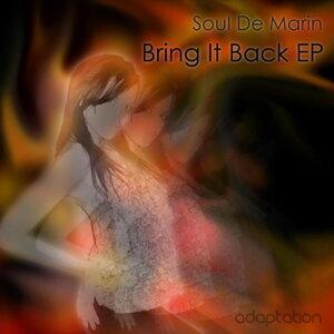 Bring It Back E.P