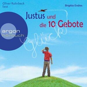 Justus und die 10 Gebote - Ungekürzte Lesung