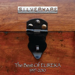 Silverware (The Best Of Eureka 1997 - 2010)