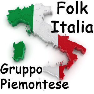 Folk Italia - Gruppo Piemontese