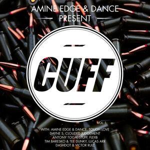 Amine Edge & DANCE Present CUFF, Vol.1