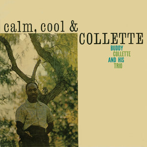 Calm, Cool & Collette (Remastered)