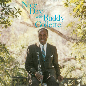 Nice Day with Buddy Collette (Remastered)