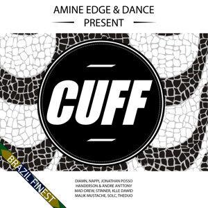 Amine Edge & DANCE Present CUFF, Vol. 3: Brazil Finest